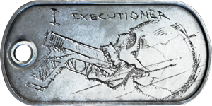 Dog Tag 1: Executioner